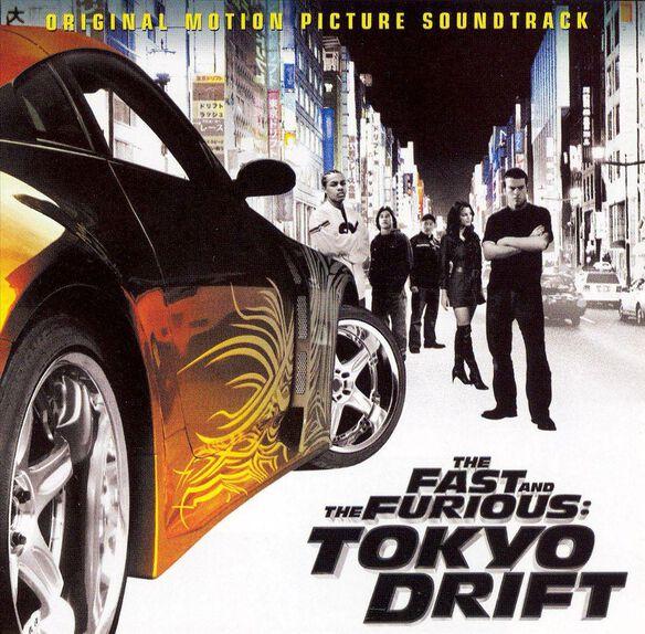 Fast & Furious: Tokyo Drift / O.S.T.