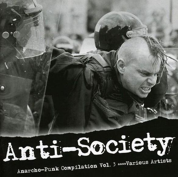 Anti Society: Anarcho Punk Compilation 3 / Various