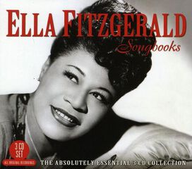 Ella Fitzgerald - Songbooks: The Absolutely Essential 3CD Collection