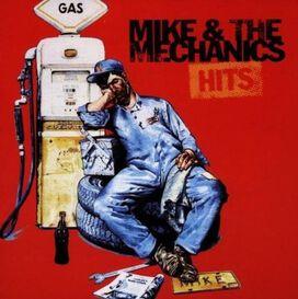 Mike & Mechanics - Hits