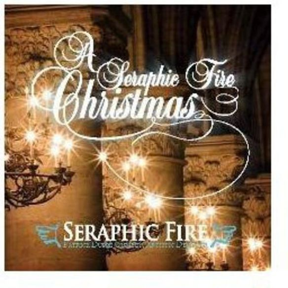 Seraphic Fire Christmas / Various