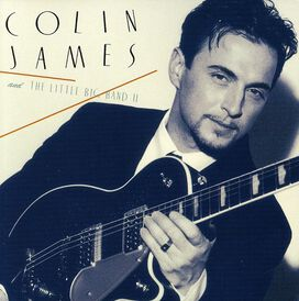 Colin James - Colin James and the Little Big Band II