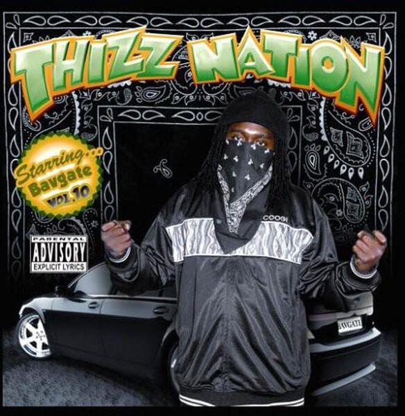 Thizz Nation 10: Bavgate