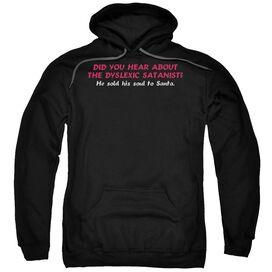 Dyslexic Santanist Adult Pull Over Hoodie