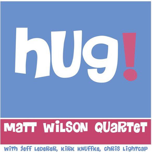 Matt Wilson - Hug