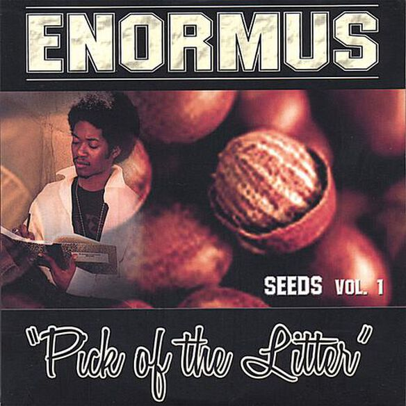 Enormus - Seeds Pick Of The Litter 1