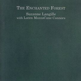 Loren Connors - Enchanted Forest