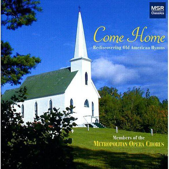 Come Home: Rediscovering Old American Hymns / Var