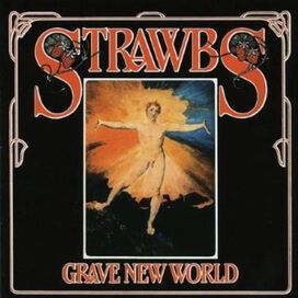 The Strawbs - Grave New World