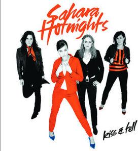 Sahara Hotnights - Kiss & Tell