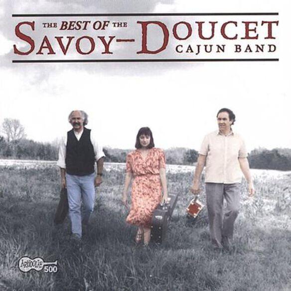 Best Of The Savoy Doucet Cajun Band