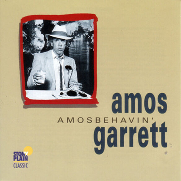 Amos Garrett - Amosbehavin