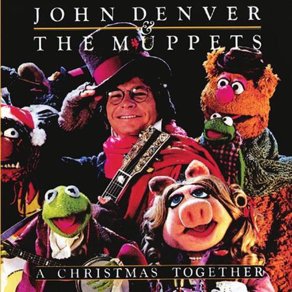Christmas Together by John Denver and the Muppets - New on CD | FYE