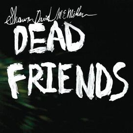 Shawn David McMillen - Dead Friends