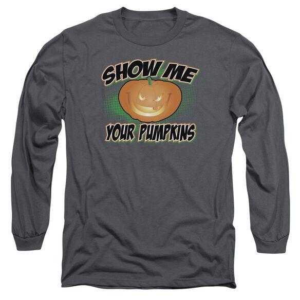 Show Me Long Sleeve Adult T-Shirt