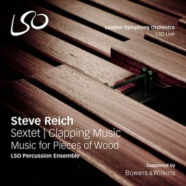 Steve Reich/ / Lso Percussion Ensemble/ Neil Percy - Steve Reich: Sextet - Clapping Music - Music for