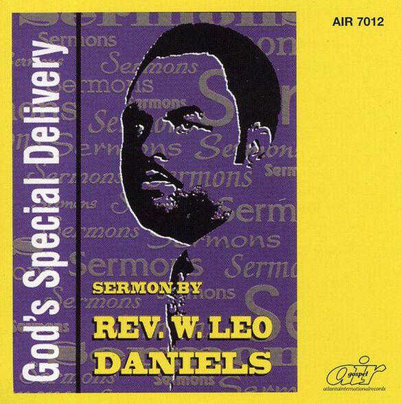 Rev. W. Leo Daniels - God's Special Delivery
