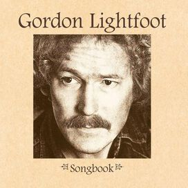Gordon Lightfoot - Songbook