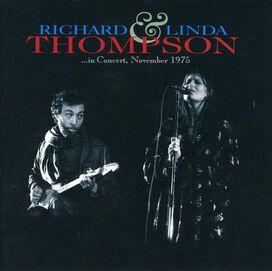 Richard & Linda Thompson - In Concert November 1975