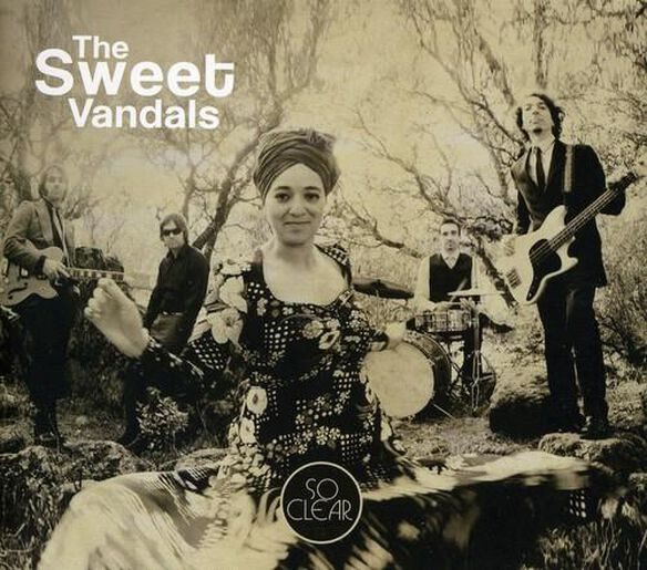 Sweet Vandals - So Clear