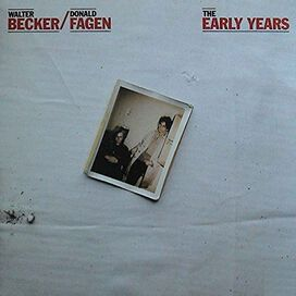 Walter Becker / Donald Fagen - Reelin' in Early Years