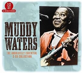 Muddy Waters - Absolutely Essential 3 CD Collection
