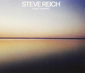 Steve Reich - Pulse / Quartet