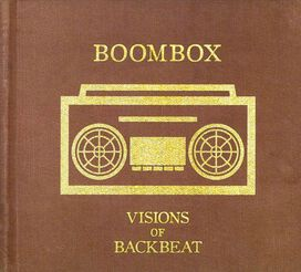 Boombox - Visions of Backbeat