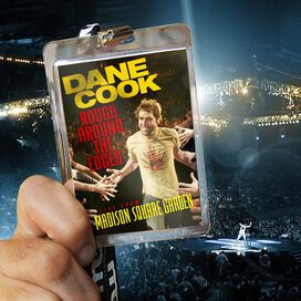 Dane Cook - Rough Around the Edges: Live from Madison Square