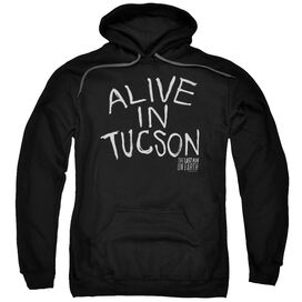 Last Man On Earth Alive In Tucson Adult Pull Over Hoodie Black