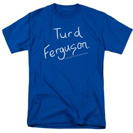 Snl Turd Ferguson Short Sleeve Adult Royal Blue T-Shirt