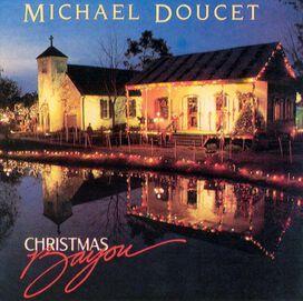 Michael Doucet w/ Beausoleil - Christmas Bayou