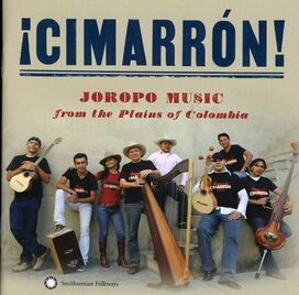 Grupo Cimarrón N De Cuba - Cimarron! Joropo Music From The Plains Music Of Colombia