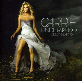 Carrie Underwood - Blown Away: UK Special Edition