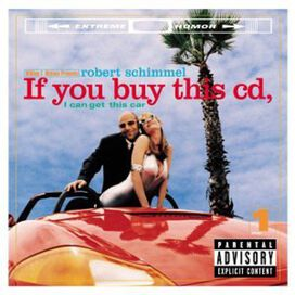 Robert Schimmel - If You Buy This CD If Can Get This Car