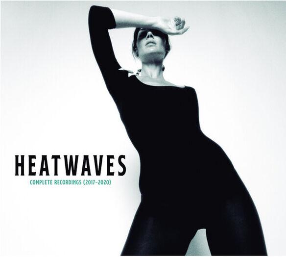 Heatwaves - Complete Recordings