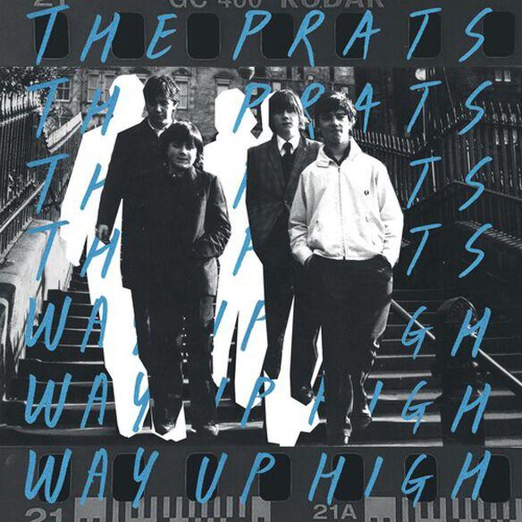 The Prats - Prats Way Up High