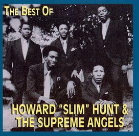 "Slim & the Supreme Angels - Best of Howard ""Slim"" Hunt & the Supreme Angels [Nashboro]"