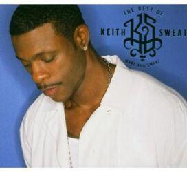 Keith Sweat - Best of Keith Sweat: Make You Sweat