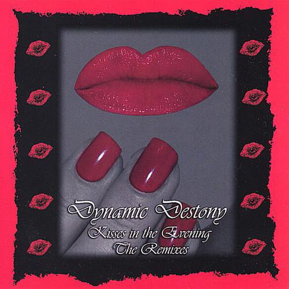 Kisses In The Evening The Remixes