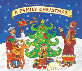 Various Artists - Putumayo Presents: A Family Christmas