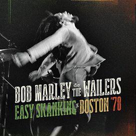 Bob Marley & the Wailers - Easy Skanking in Boston '78
