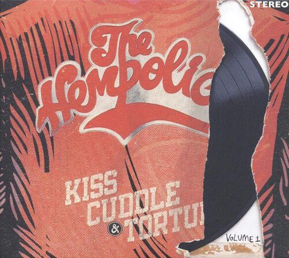 Hempolics - Kiss Cuddle & Torture Vol. 1