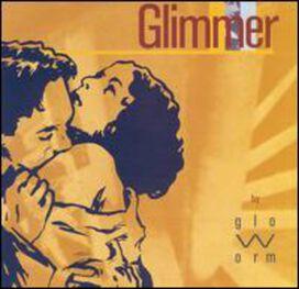Glo-Worm - Glimmer