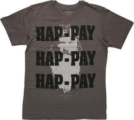 Duck Dynasty Hap-Pay Hap-Pay Hap-Pay T-Shirt