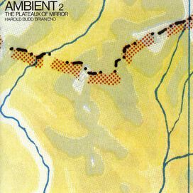 Harold Budd - Ambient Plateaux of Mirror