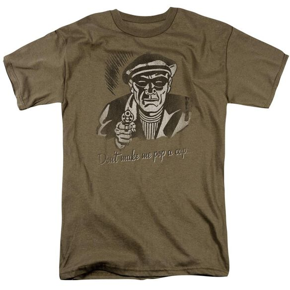 Don't Make Me Pop A Cap Short Sleeve Adult Safari Green T-Shirt