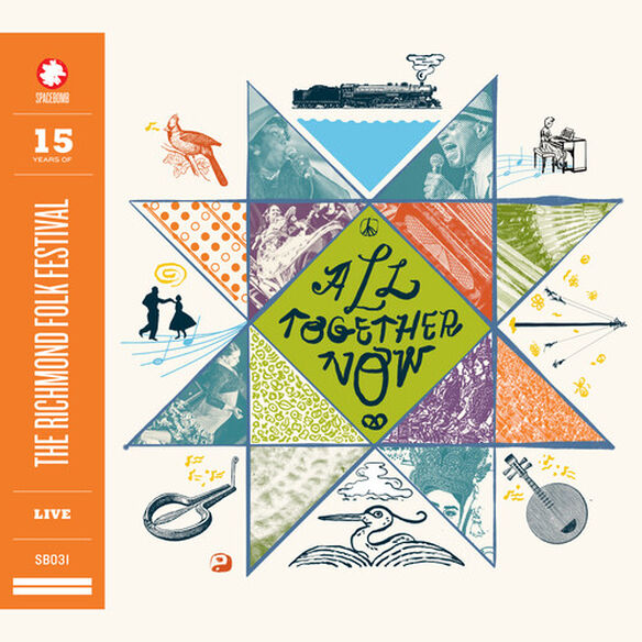 Various - All Together Now: 15 Years of The Richmond Folk Festival Live / Var