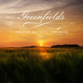 Barry Gibb - Greenfields: The Gibb Brothers' Songbook (Vol. 1)