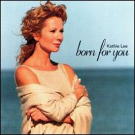 Kathie Lee Gifford - Born for You